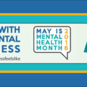 Celebrating mental health throughout the month of May